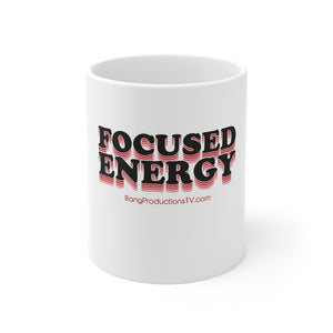Focused Energy (B) Mug 11oz
