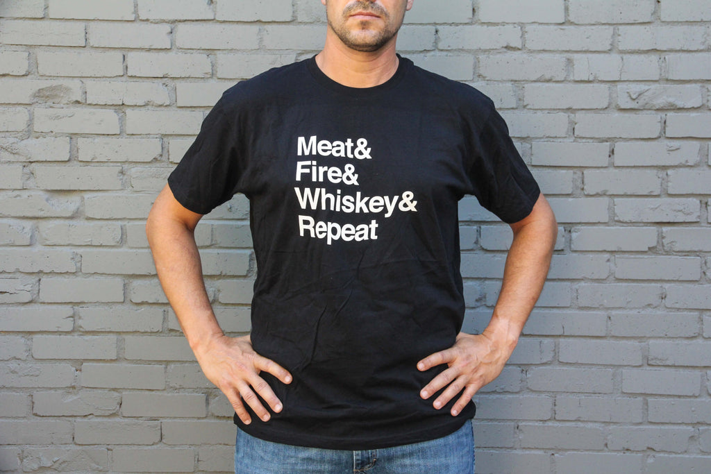 Meat & Fire & Whiskey & Repeat shirt