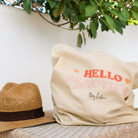 Tote Bag- HELLO BEAUTIFUL