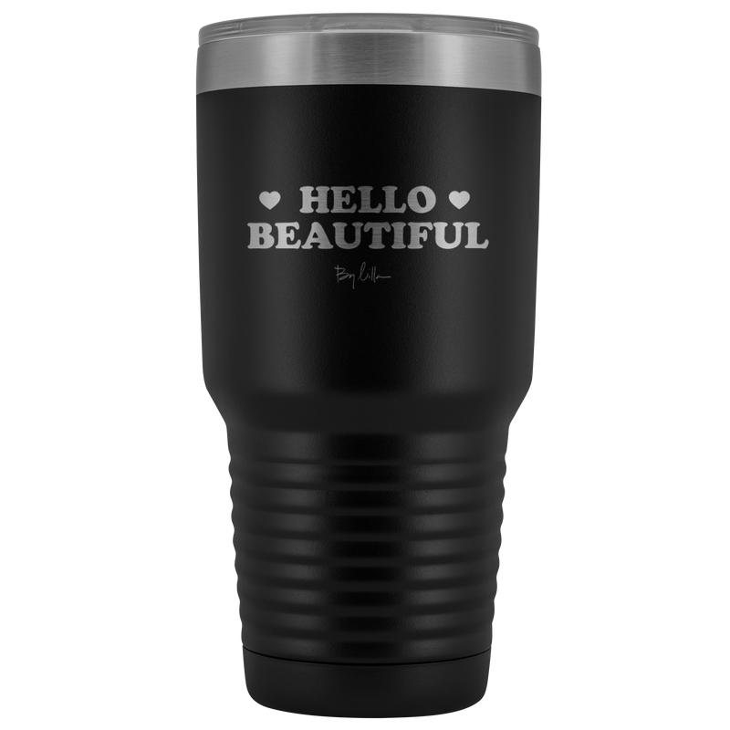 HELLO BEAUTIFUL TUMBLER
