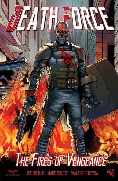 Death Force: The Fires of Vengeance Trade Paperback