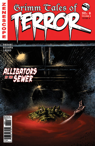 Grimm Tales of Terror: Vol. 3 #6 A Eric J Alligator Blood Pool Severed Arm Sewers