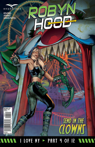 Robyn Hood: I Love NY #4 Carnival Ride Evil Clown Gate Robyn Scared Bow Arrow Cover Art Cover
