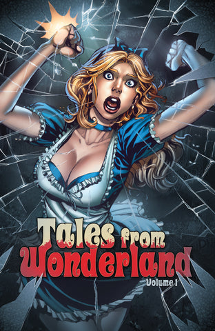 Tales from Wonderland Volume 1 Alice Breaking Through Looking Glass Mad Crazy Comic Book Cover Art