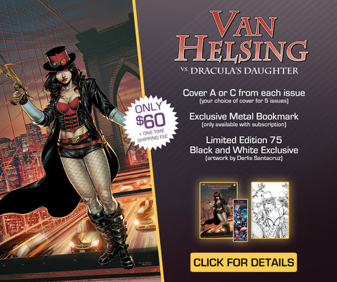 Van Helsing vs. Dracula's Daughter Subscription