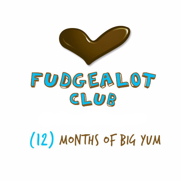 Fudge of the Month Club - 12 Months