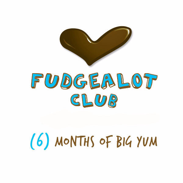 Fudge of the Month Club - 6 Months