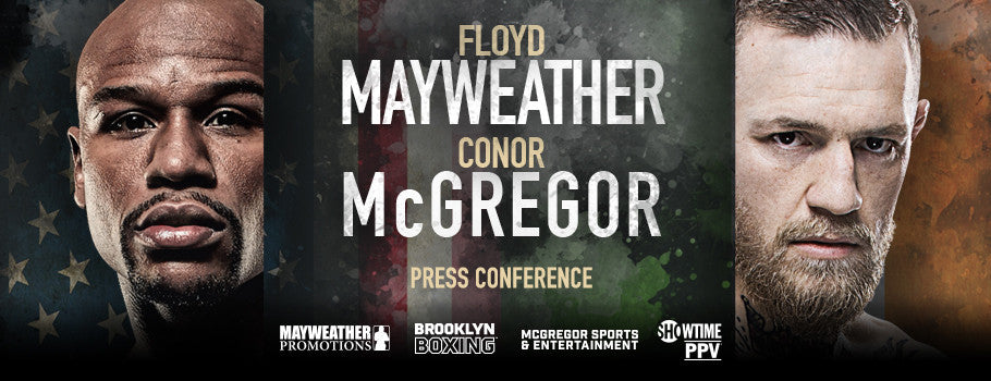 FLOYD MAYWEATHER VS. CONOR McGREGOR PRESS CONFERENCE TO LAUNCH UNPRECEDENTED MONTH FOR BROOKLYN BOXING