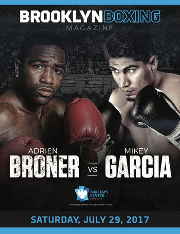 The Official 7.29 Adrien Broner VS. Mikey Garcia Fight Program