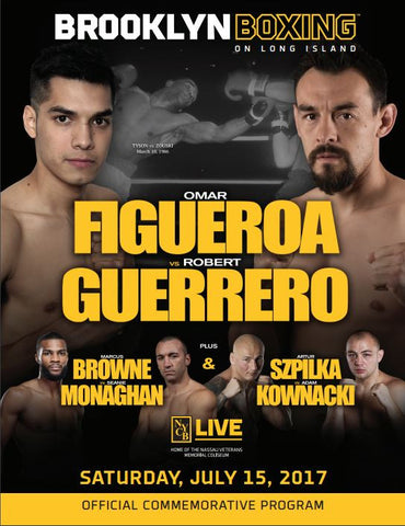 The Official 7.15 Omar Figueroa VS. Robert Guerrero Fight Program
