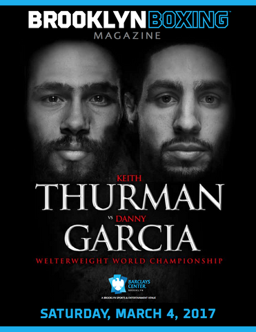 The Official 3.4 Keith Thurman VS. Danny Garcia Fight Program