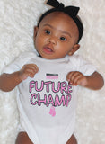 Future Champ Onesie (White)