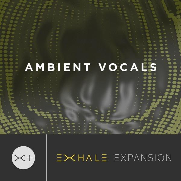 Download Output - Ambient Vocals EXHALE Expansion