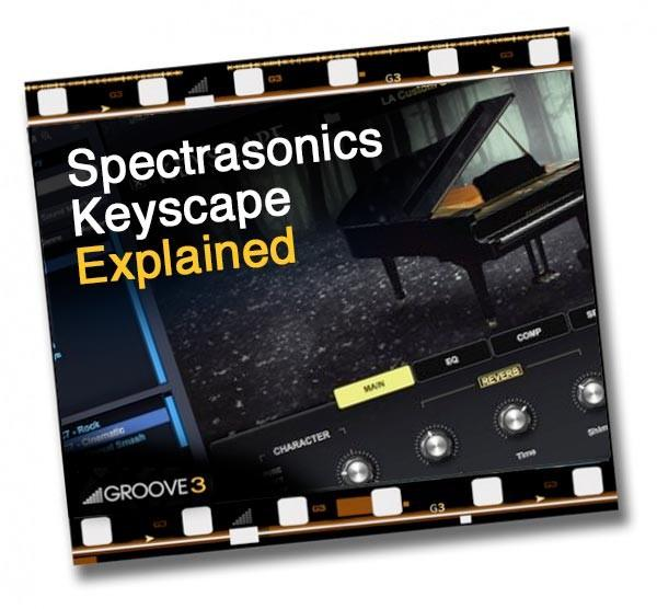 Download Groove 3 Spectrasonics Keyscape Explained