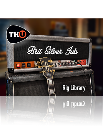 Overloud Brit Silver Jub TH-U Rig Library