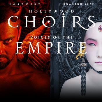 EastWest Hollywood Choirs and Voices of the Empire Bundle