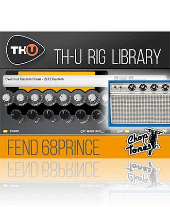 Overloud Choptones Fend 68Prince TH-U Rig Library