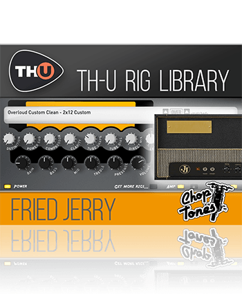 Overloud Fried Jerry TH-U Rig Library
