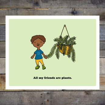 All My Friends Are Plants Kids Green Giclee Print