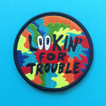 SALE Lookin' For Trouble Embroidered Patch