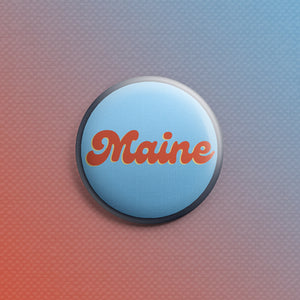 Maine Groovy Text 1inch Pin