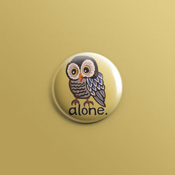 Alone Owl 1inch Pin