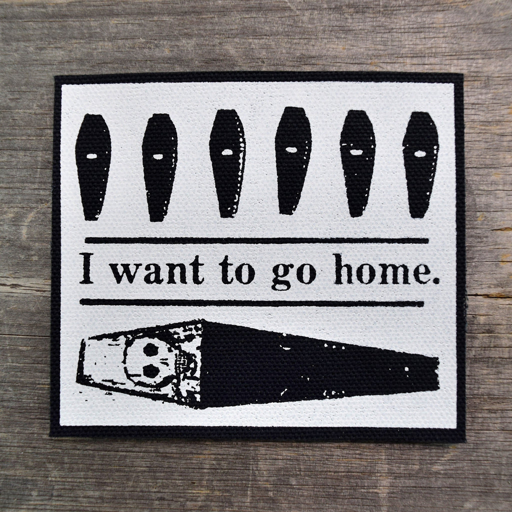 I Want To Go Home Canvas Patch BLACK