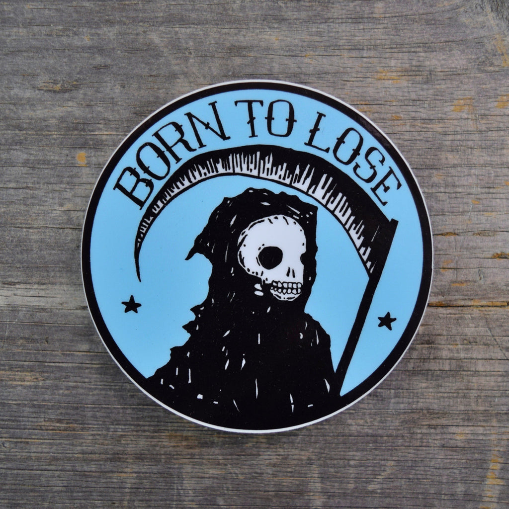 Born To Lose Vinyl Sticker