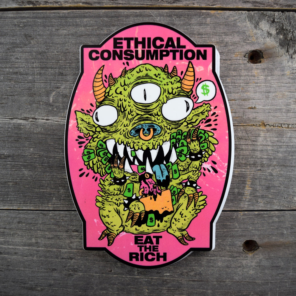 Ethical Consumption Vinyl Sticker