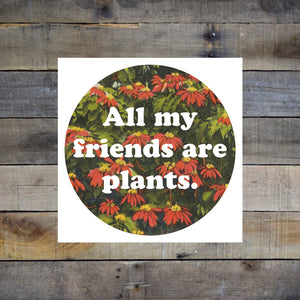 All My Friends Are Plants Giclee Print - Red