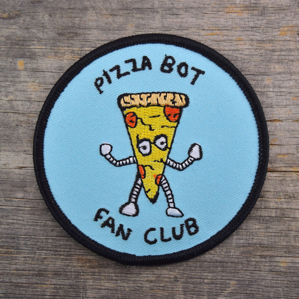 SALE Pizza Bot Fan Club Embroidered Patch