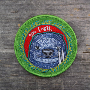 Too Legit. Embroidered Patch