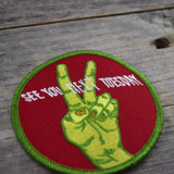 See You Next Tuesday Embroidered Patch