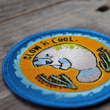 Slow is Cool Embroidered Patch
