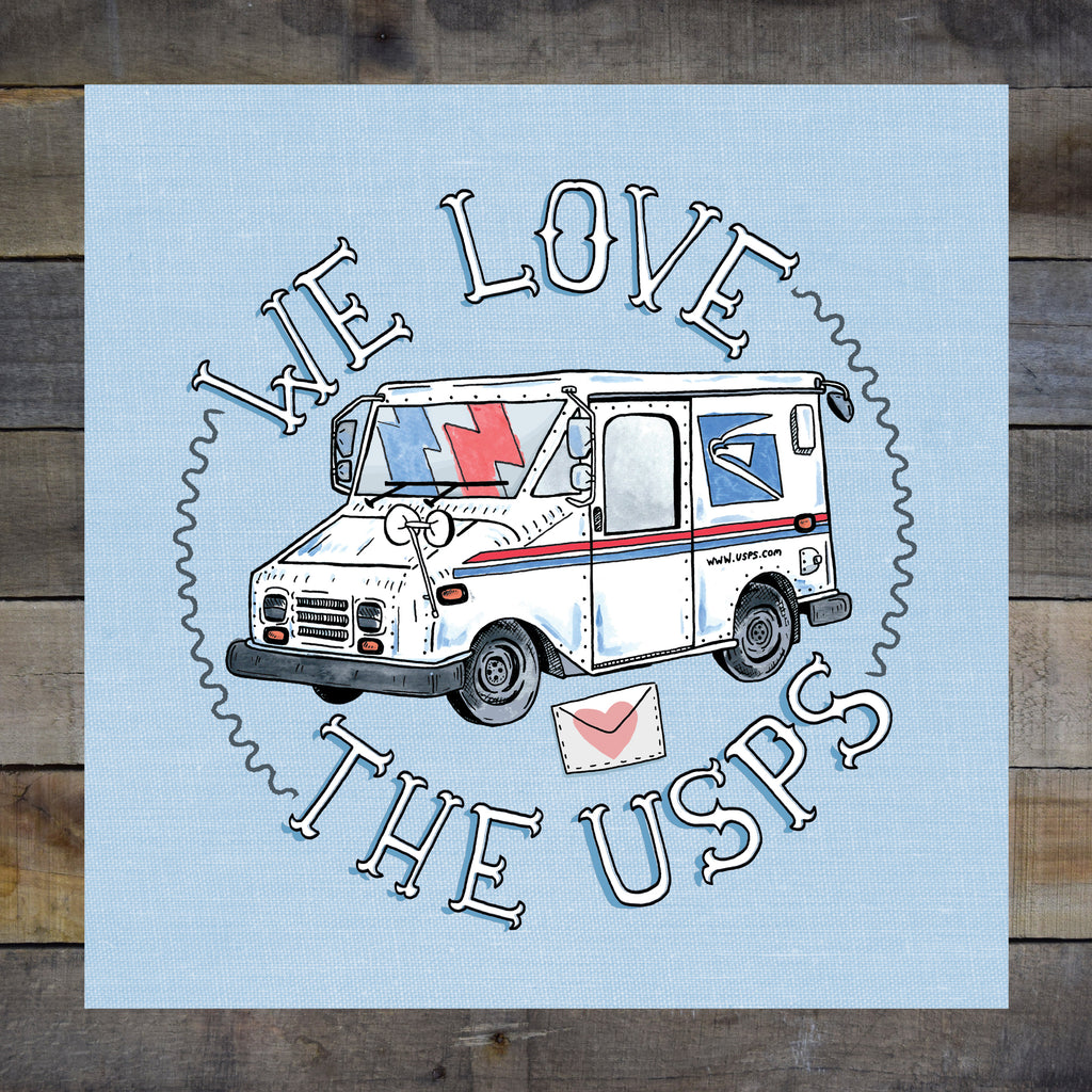 We Love The USPS Giclee Print