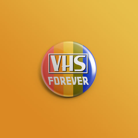 VHS Forever 1inch Pin