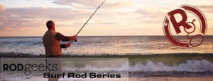 New RODgeeks Surf Rod Blanks Are Now Available