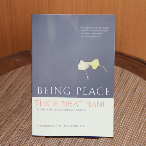 Being Peace by Thich Nhat Hanh - Saturday with Mary Jane