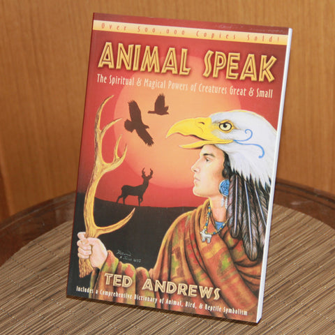 Animal Speak: The Spiritual & Magical Powers of Creatures Great & Small - Saturday with Mary Jane