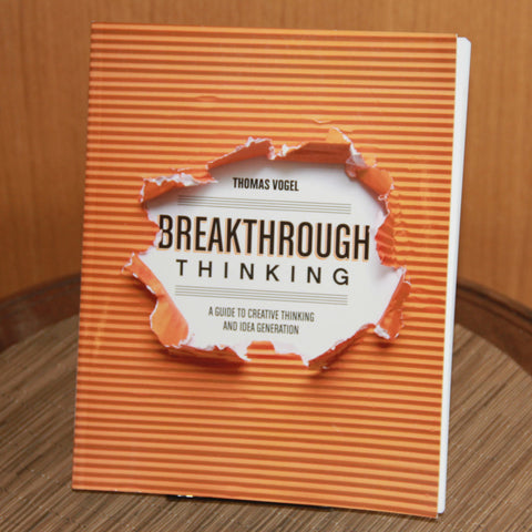 Breakthrough Thinking: A Guide to Creative Thinking and Idea Generation - Saturday with Mary Jane