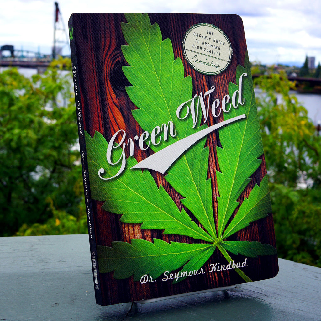 Green Weed: The Organic Guide to Growing High Quality Cannabis - Saturday with Mary Jane