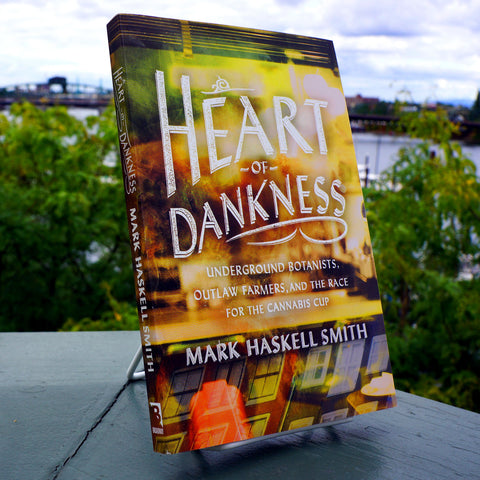 Heart of Dankness: Underground Botanists, Outlaw Farmers, and the Race for the Cannabis Cup - Saturday with Mary Jane