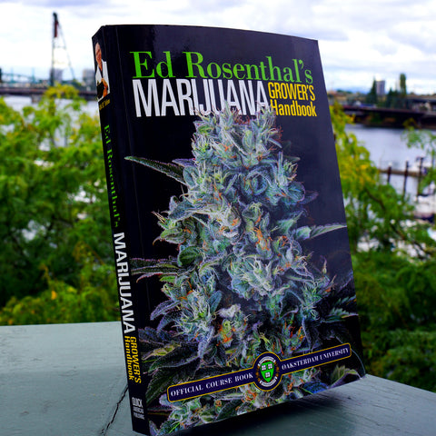 Marijuana Grower's Handbook: Your Complete Guide for Medical and Personal Marijuana Cultivation - Saturday with Mary Jane