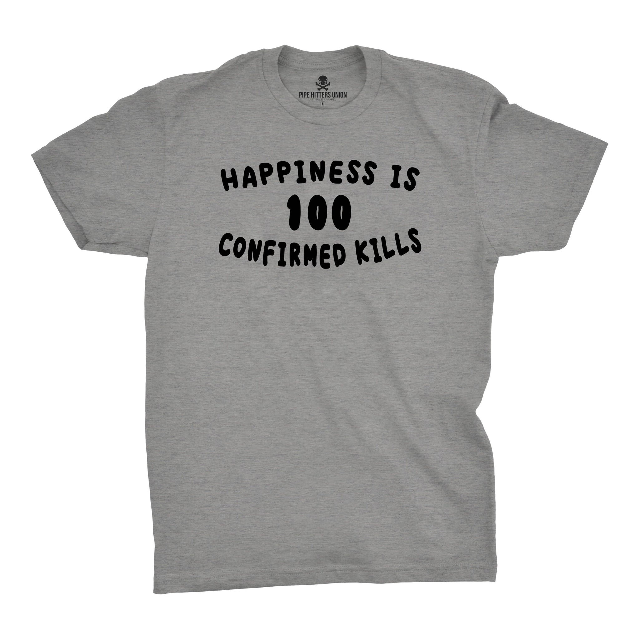 Happiness is 100 Confirmed Kills - Grey - T-Shirts - Pipe Hitters Union