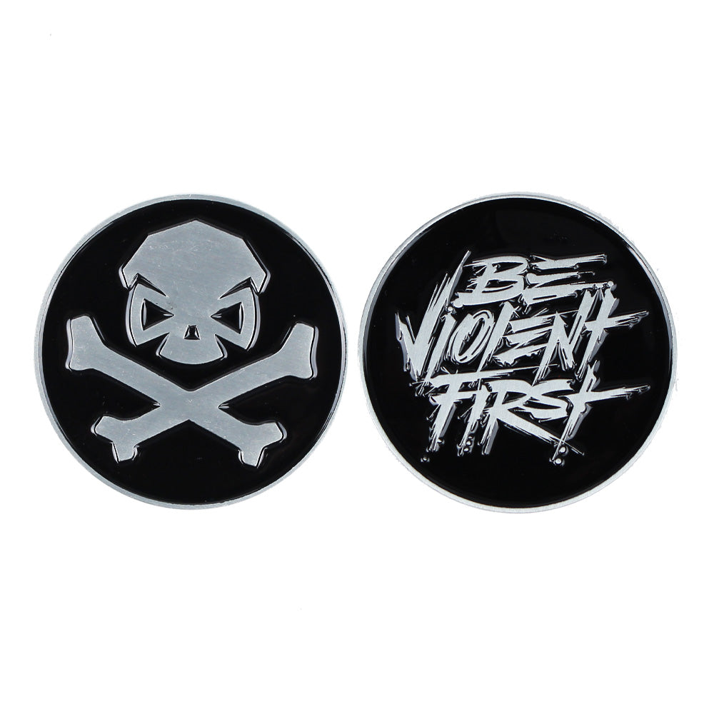 Be Violent First Challenge Coin - Pipe Hitters Union