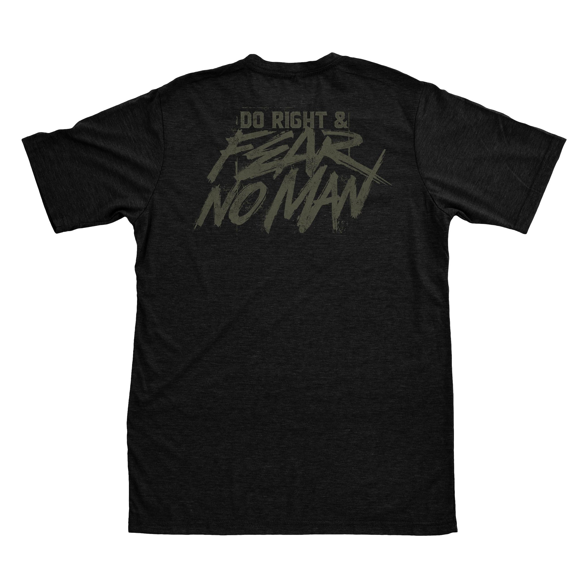 Do Right And Fear No Man - Black/Dark Olive - T-Shirts - Pipe Hitters Union