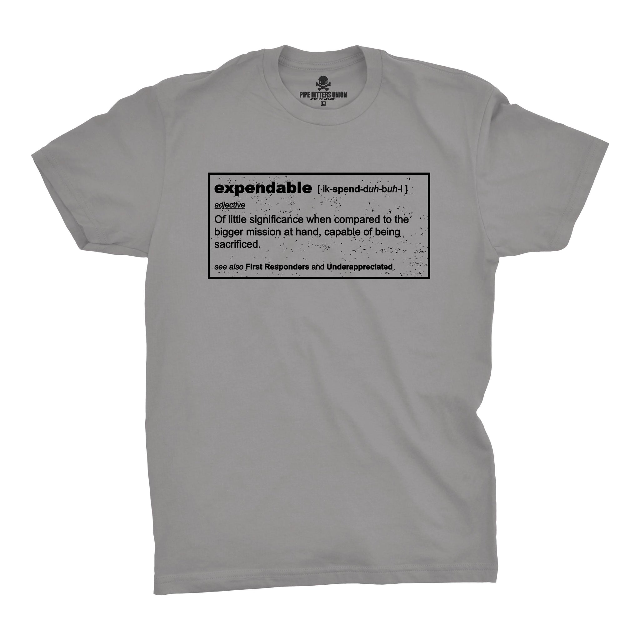 Expendable (Definition) - Grey - T-Shirts - Pipe Hitters Union