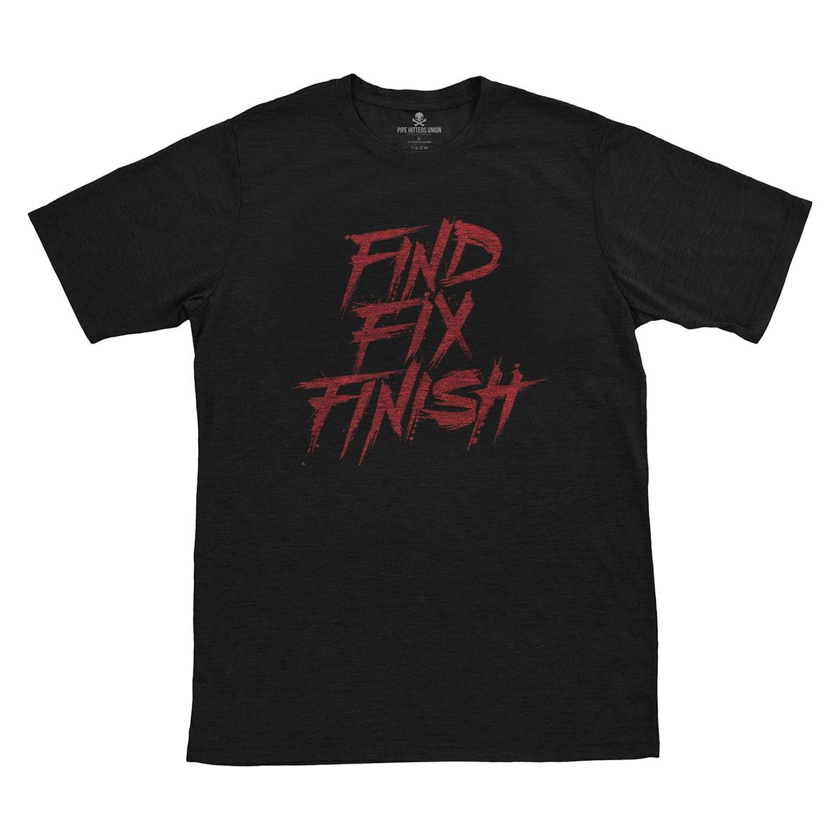 Find Fix Finish - Black/Red - T-Shirts - Pipe Hitters Union