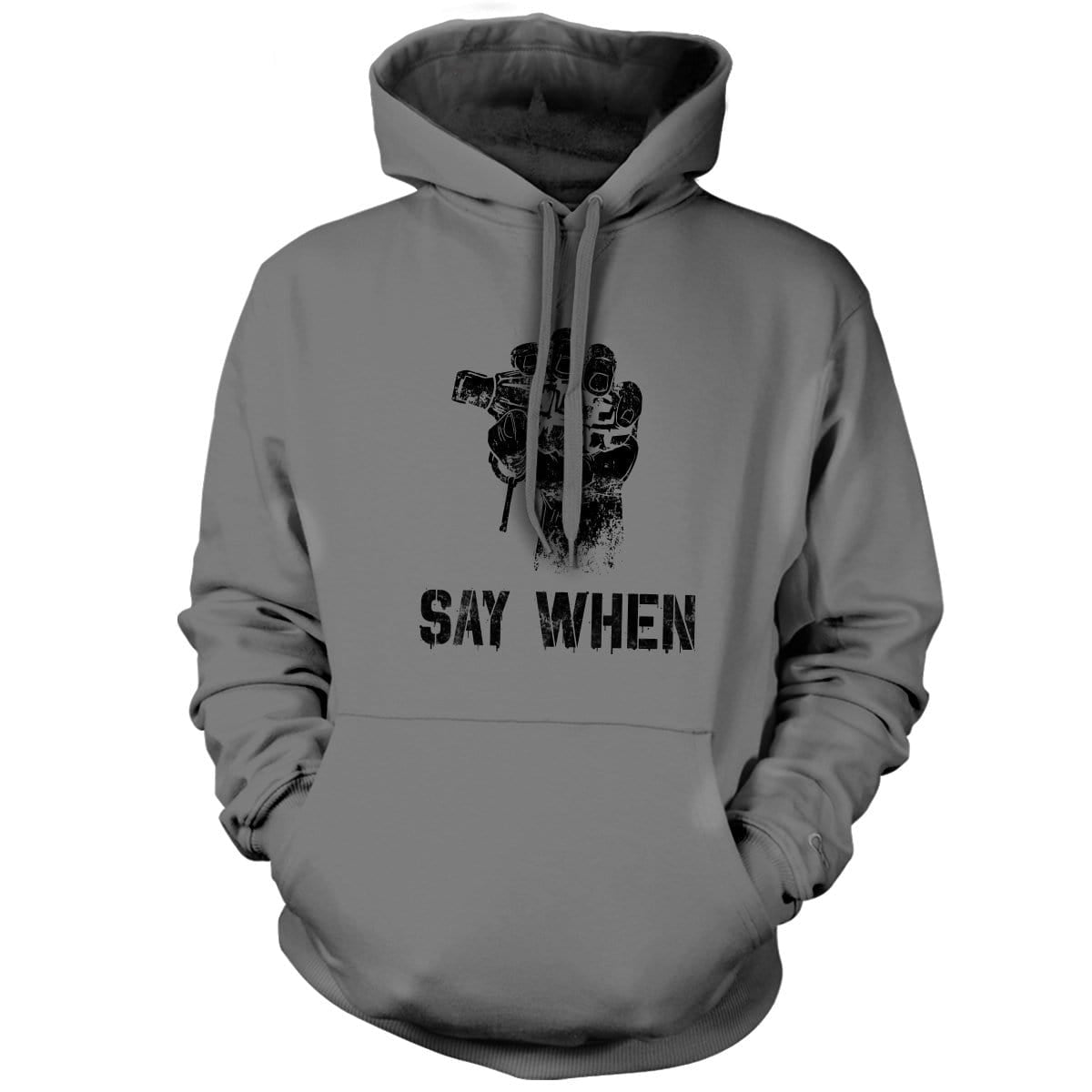 Say When Hoodie - Grey - Hoodies - Pipe Hitters Union