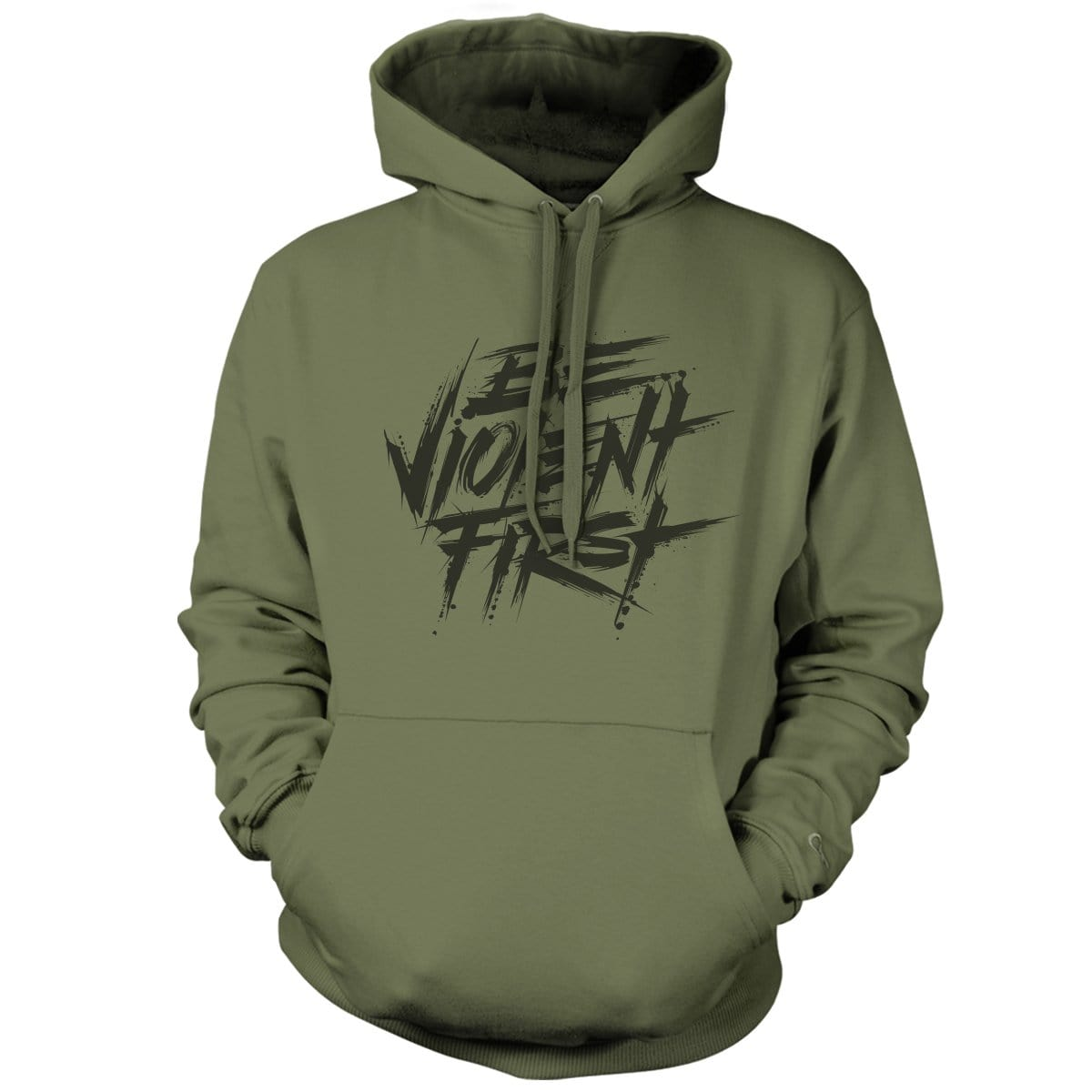 Be Violent First Hoodie - Military Green - Hoodies - Pipe Hitters Union